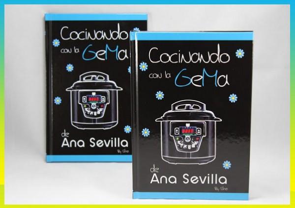 """El primer libro para olla GM: """"Cocinando con la GeMa de Ana Sevilla"""""""
